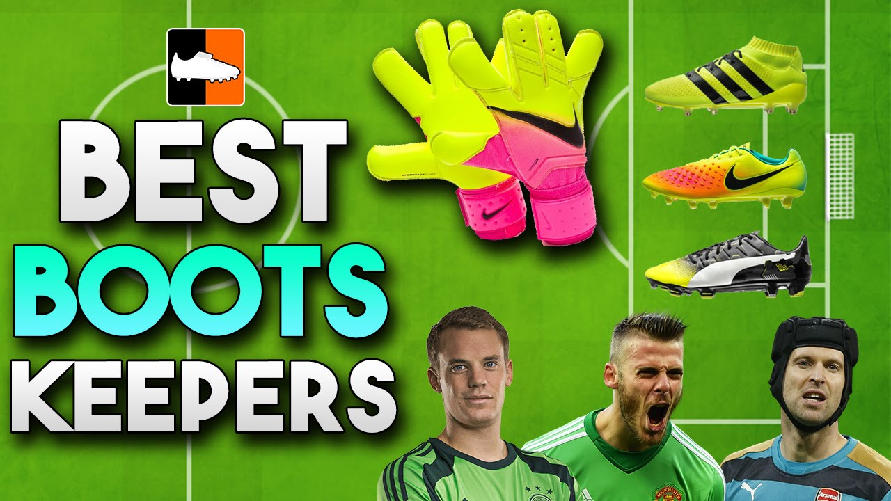 Best Boots Goalkeepers  Top Gloves   Soccer Cleats for Keepers - YouTube fc7fd29b8