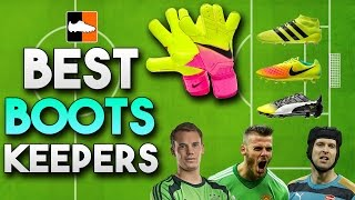 Top Gloves \u0026 Soccer Cleats for Keepers