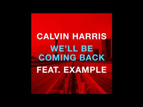 INSTRUMENTAL Calvin Harris  Well Be Coming Back Ft Example