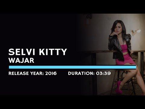 Selvi Kitty - Wajar (Lyric)