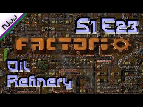 Factorio Tutorial / Lets Play - S1 E23 - How to Oil Refinery
