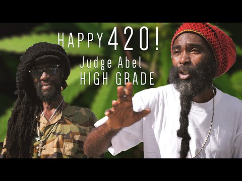 "HAPPY 420!  Judge Abel's New Song ""High Grade"", Cameo By Mokko!"
