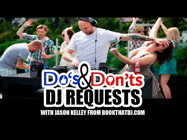 Professional DJ Tip - DJ Requests: Do's and Dont's DJ VLOG