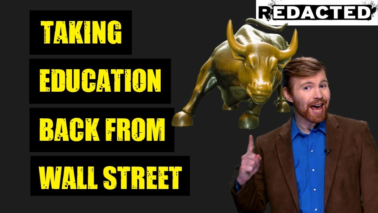 Taking Education Back From Wall Street