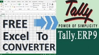 How to Import Data from Excel To Tally ERP 9 for Free