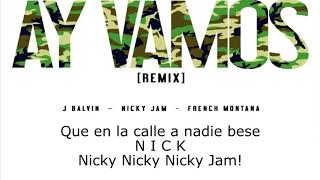 J Balvin Ay Vamos LIRYC ft Nicky Jam French Montana