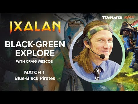 [MTG] Black-Green Explore | Match 1 VS Blue-Black Pirates