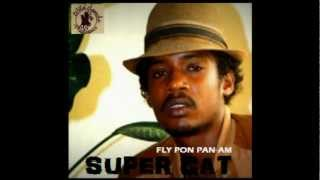 Super Cat - Fly Pon Pan-Am (unreleased/1985)