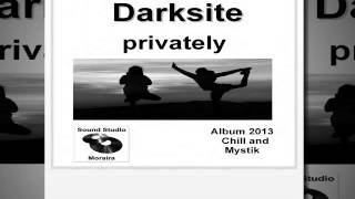 Interpret: Darksite, Titel: Brandung  aus dem Album privately 2013 Chillout Musik