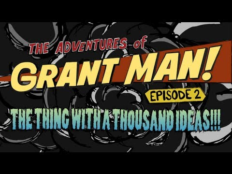 Explore Many Ideas - Grant Man, Episode 2
