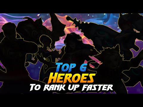 Top 6 Heroes To Rank Up Faster | Mobile Legends Bang Bang