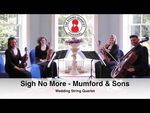 Sigh No More (Mumford & Sons) Wedding String Quartet