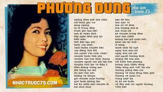 Phương Dung - Tuyển Chọn Nhạc Vàng Hay Nhất (Thu âm trước 1975 chất lượng cao)