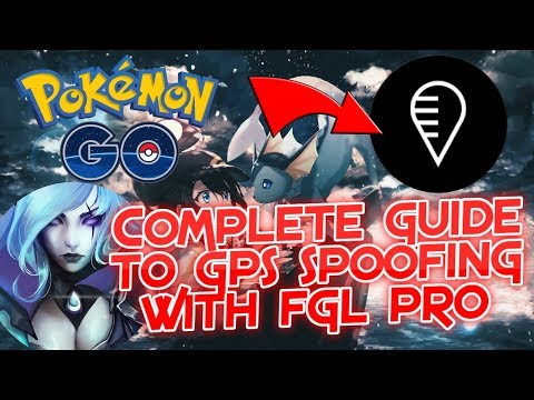 FGL PRO Complete Guide to SAFE Spoofing for ANDROID! All steps and tips! (August 2018)