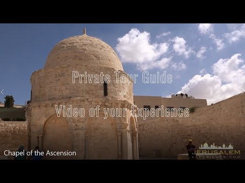 Private Tour Guide - Chapel of the Ascension, Jerusalem Mount of Olives
