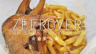 Restaurants In Aruba | Fresh Seafood At Zeerover