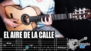 Cómo tocar    EL AIRE DE LA CALLE    La original con tablatura