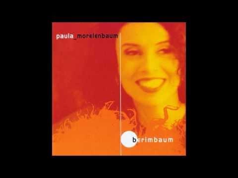 Paula Morelenbaum - Berimbaum - CD Completo (Full Album)
