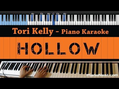 Tori Kelly - Hollow - LOWER Key (Piano Karaoke / Sing Along)