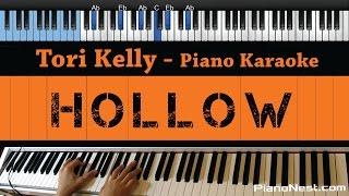 Tori Kelly - Hollow - LOWER Key (Piano Karaoke / Sing Along)