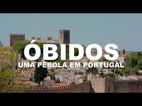 Óbidos - A pérola de Portugal