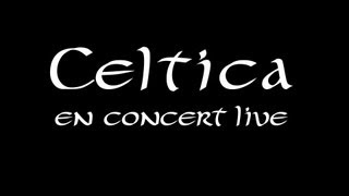 Celtica en Concert Live
