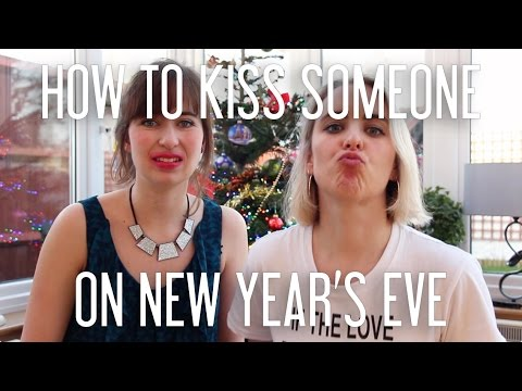How to kiss someone on New Year's Eve