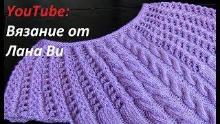 Вязание спицами: как вязать топ/кофточку - 3 МК. Ажурный летний топ/кофточка спицами с кокеткой