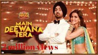 Main Deewana Tera Song  Arjun Patiala