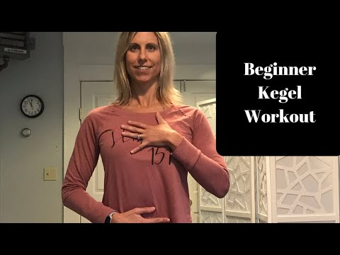 Kegel Exercise Beginner Workout- And Why EVERYONE Should Do Them