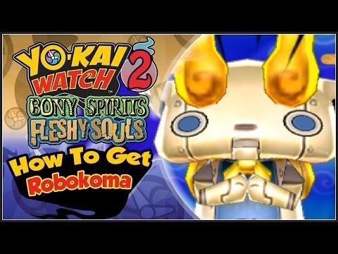 Yo-Kai Watch 2 - How To Get Robokoma With QR Code! [YW2 Tips & Tricks]