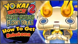 Yo-Kai Watch 2 - How To Get Robokoma With QR Code! [YW2 Tips & Tricks]