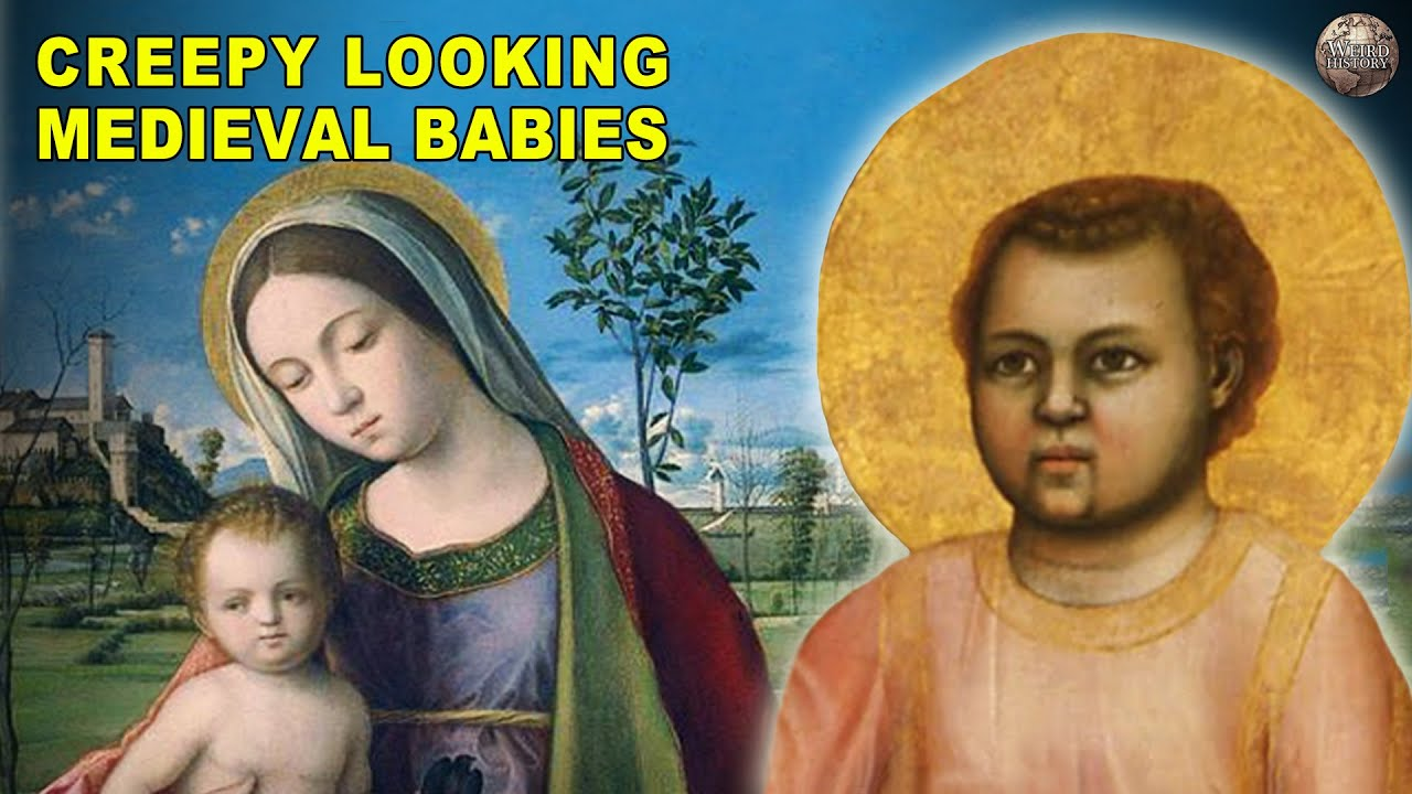 Why Do Babies In Medieval Art Look Like Creepy Adults?