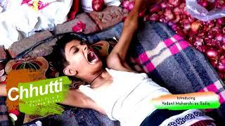 Chhutti Hindi Short Film