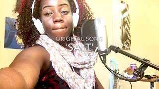 Salt (Original Song.)-Malaika Avi