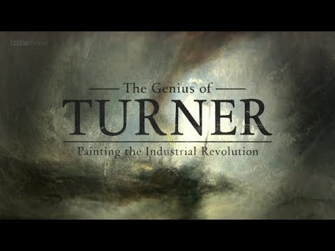 The Genius Of Turner: Painting The Industrial Revolution
