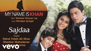 Sajdaa Best Song - My Name Is Khan|Shah Rukh Khan|Kajol|Rahat Fateh Ali|Richa Sharma