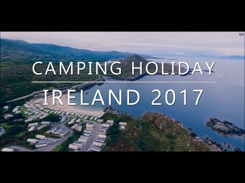 Camping Holiday 2017 Around Ireland
