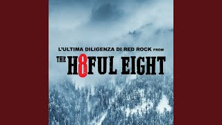 """L'ultima Diligenza Di Red Rock (From """"The Hateful Eight"""")"""