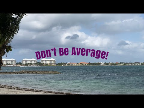 #NewBOLD Life. Are you OK with being average?