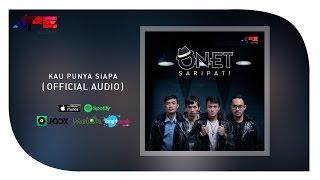 Onet Kau Punya Siapa Official Audio