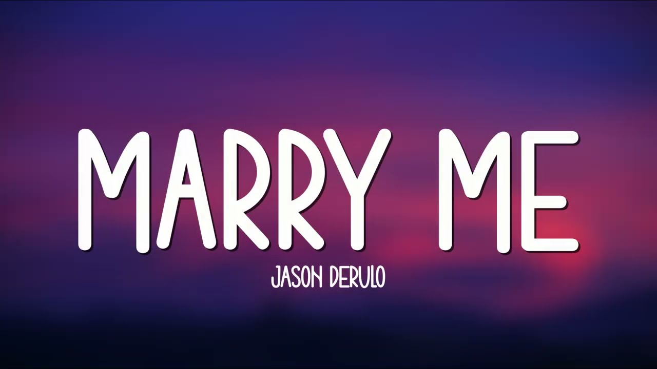 """Download Jason Derulo - Marry Me (Lyrics) 