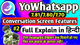 Yowhatsapp Conversation Screen Style & Mods full features | Explain in Hindi | Murshid Raj Tech