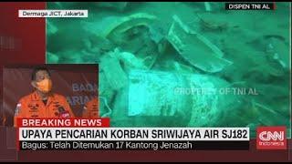Kepala Basarnas: Ditemukan 17 Kantong Jenazah dan 16 Potongan  Besar Pesawat