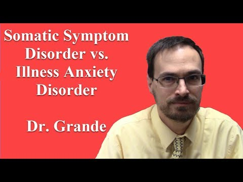 What is the difference between Somatic Symptom Disorder and Illness Anxiety Disorder?