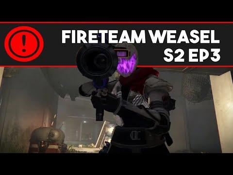 Fireteam Weasel S2 Ep. 3: Archive This (Destiny Machinima)
