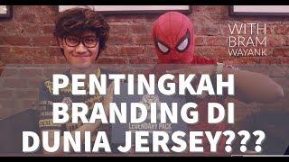 Branding di Dunia Jersey (tips dan trik)