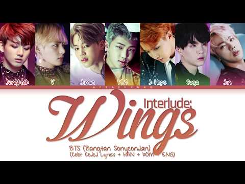 BTS (방탄소년단) - INTERLUDE: Wings (Color Coded Lyrics/Han/Rom/Eng)