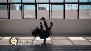 Cynic's Society - The Bitter End | Official Music Video (Production Work)