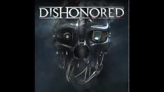Dishonored Soundtrack (Full)